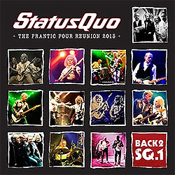 Status Quo Back2SQ1/The Frantic Four Reunion