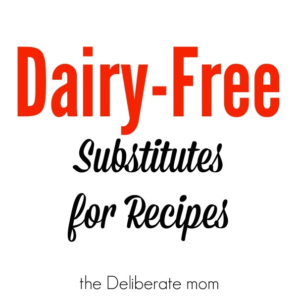 Dairy-Free Substitutes For Recipes #allergies #recipes #cooking #baking #dairy-free