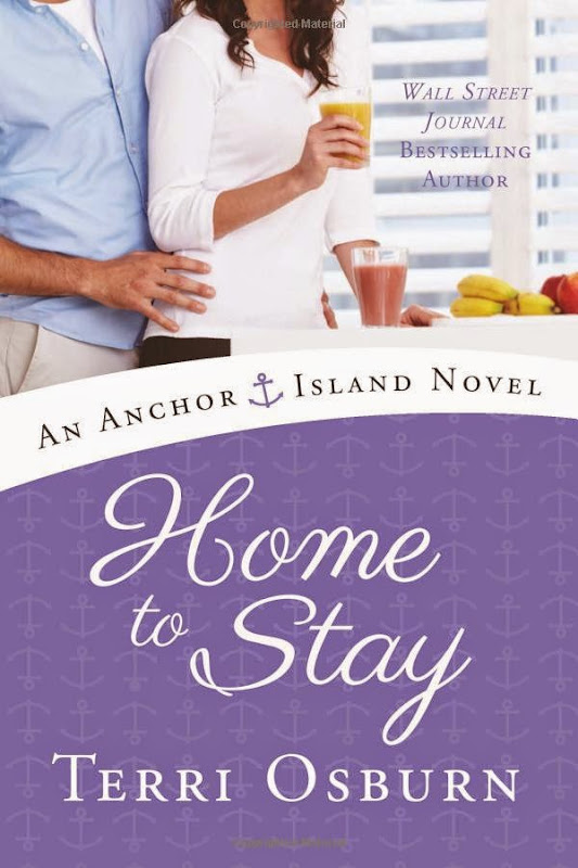 [eBook] - Home to Stay (An Anchor Island Novel) by Terri Osburn (ePub-PDF)