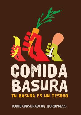 Comida Basura: Comidas populares y modos de organizarse basados en los alimentos reciclados. ¡La comida no se tira! ¡Con al comida no se juega!