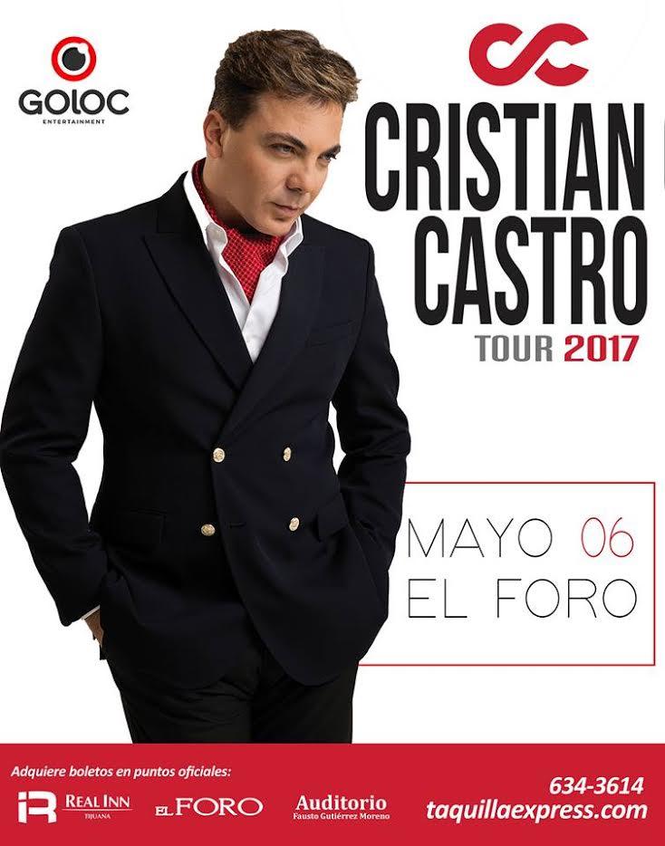 CRISTIAN CASTRO TOUR 2017 EN TIJUANA