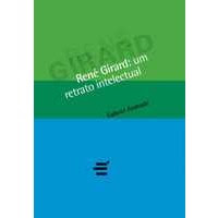 Ren Girard: um retrato intelectual