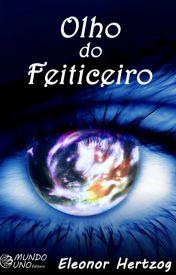 http://www.wattpad.com/story/36525115-olho-do-feiticeiro