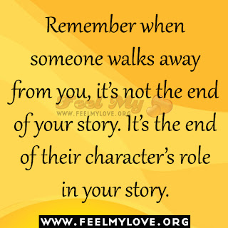 Remember when someone walks away from you