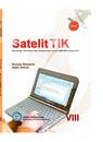 BSE Kelas 8 SMP TIK - Satelit TIK Teknologi Informasi dan Komunikasi