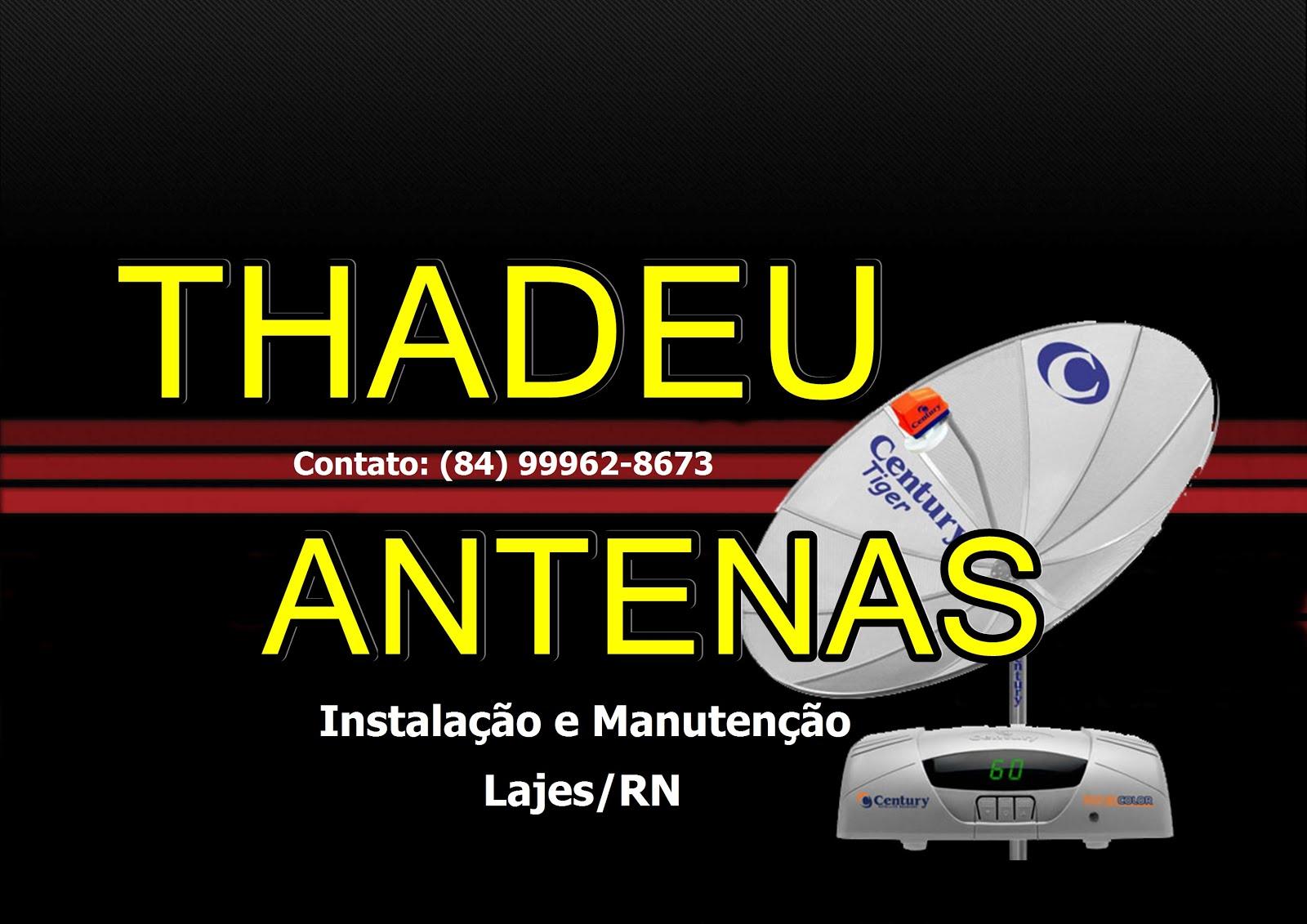 THADEU ANTENAS