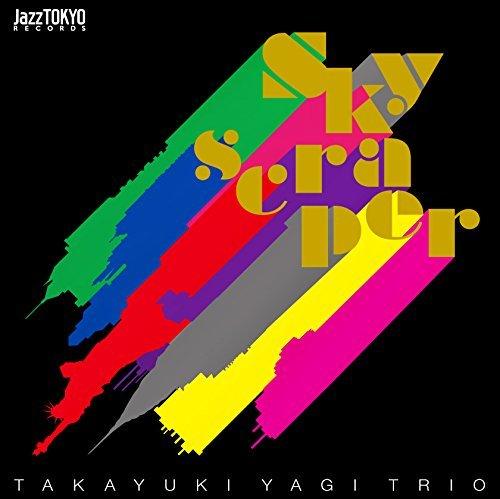[Album] 八木隆幸トリオ – SKYSCRAPER (2015.06.24/MP3/RAR)