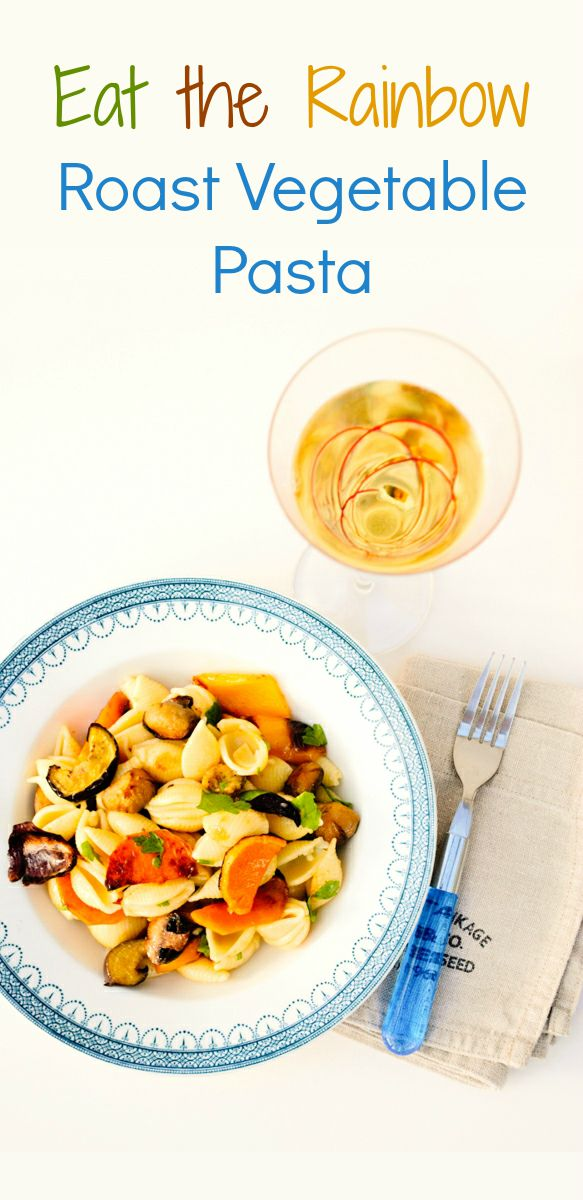 Eat the Rainbow Roast Vegetable Pasta. An autumnal pasta dish where the vegetables are the star of the dish.