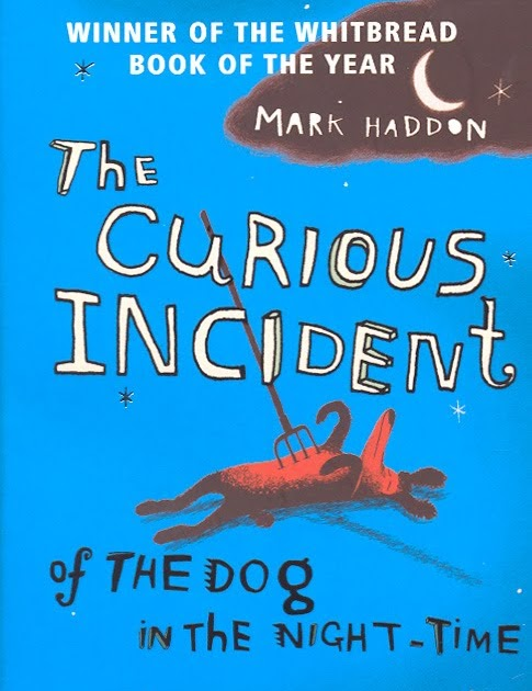 aspergers syndrome in the curious incident of the dog in the night time Charlotte moore on the curious incident of the dog in the night-time by mark haddon, the tale of a boy detective with asperger's syndrome.