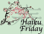 http://louceel.blogspot.com/2014/09/haiku-friday.html