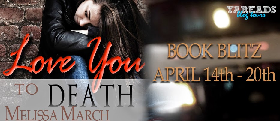 Love You To Death Giveaway Ends 4/21