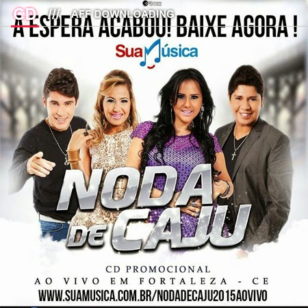Noda de Caju – Promocional – 2015