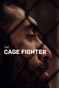 Watch The Cage Fighter Online Free in HD