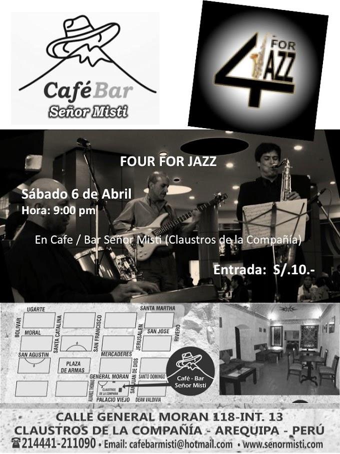 """Jazz en vivo con """"Four for Jazz"""" (06 de abril)"""
