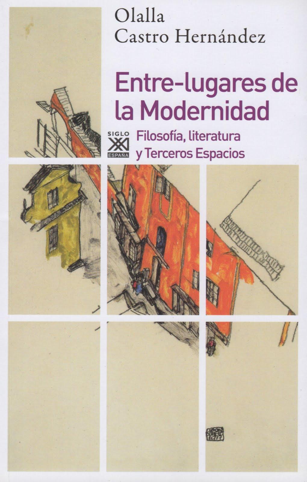 Olalla Castro Hernández (Entre-lugares de la Modernidad)
