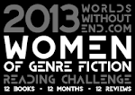 Worlds Without End 2013 Women of Fiction Genre Reading Challenge