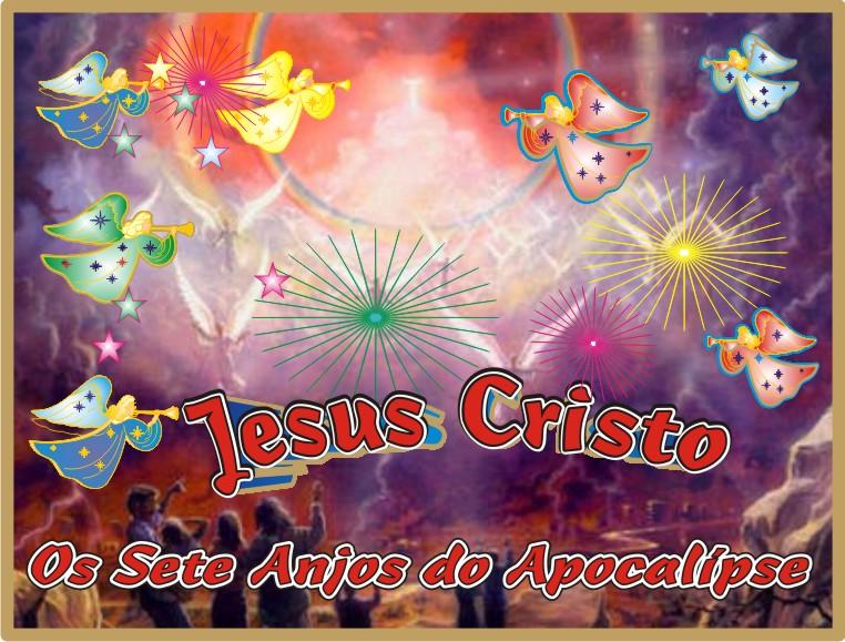 Anjos do Apocalípse Com Jesus