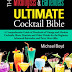 The Mixologist's and Bartender's Ultimate Cocktail Bible - Free Kindle Non-Fiction