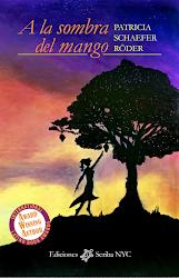 CÓMPRALO AQUÍ: A la sombra del mango