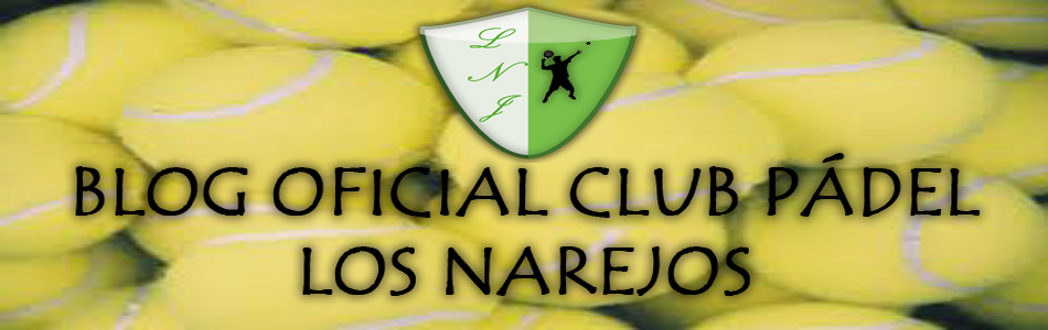 Club Pádel Los Narejos | Blog Oficial
