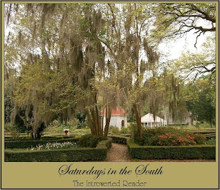 Saturdays in the South a feature at The Introverted Reader