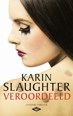Veroordeeld, Karin Slaughter