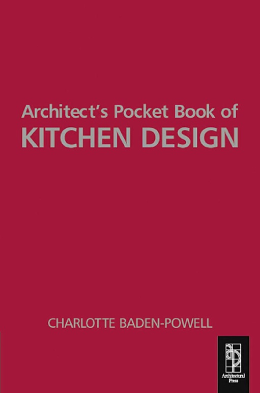 Architects Pocket Book Of Kitchen Design All In One Architecture
