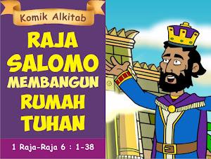 Raja Salomo Membangun Rumah Tuhan