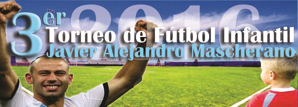 "Torneo de Fútbol Infantil ""Javier Alejandro Mascherano"""
