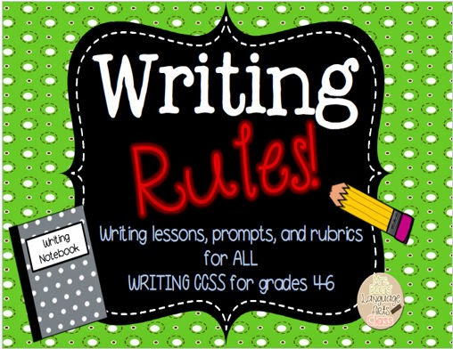 http://www.teacherspayteachers.com/Product/Writing-Rules-Lessons-Prompts-and-Rubrics-for-all-CCSS-Grades-4-6-1397263