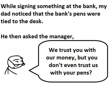 My Dad At The  Bank - Pens Tied To The Desk - Funny True Story