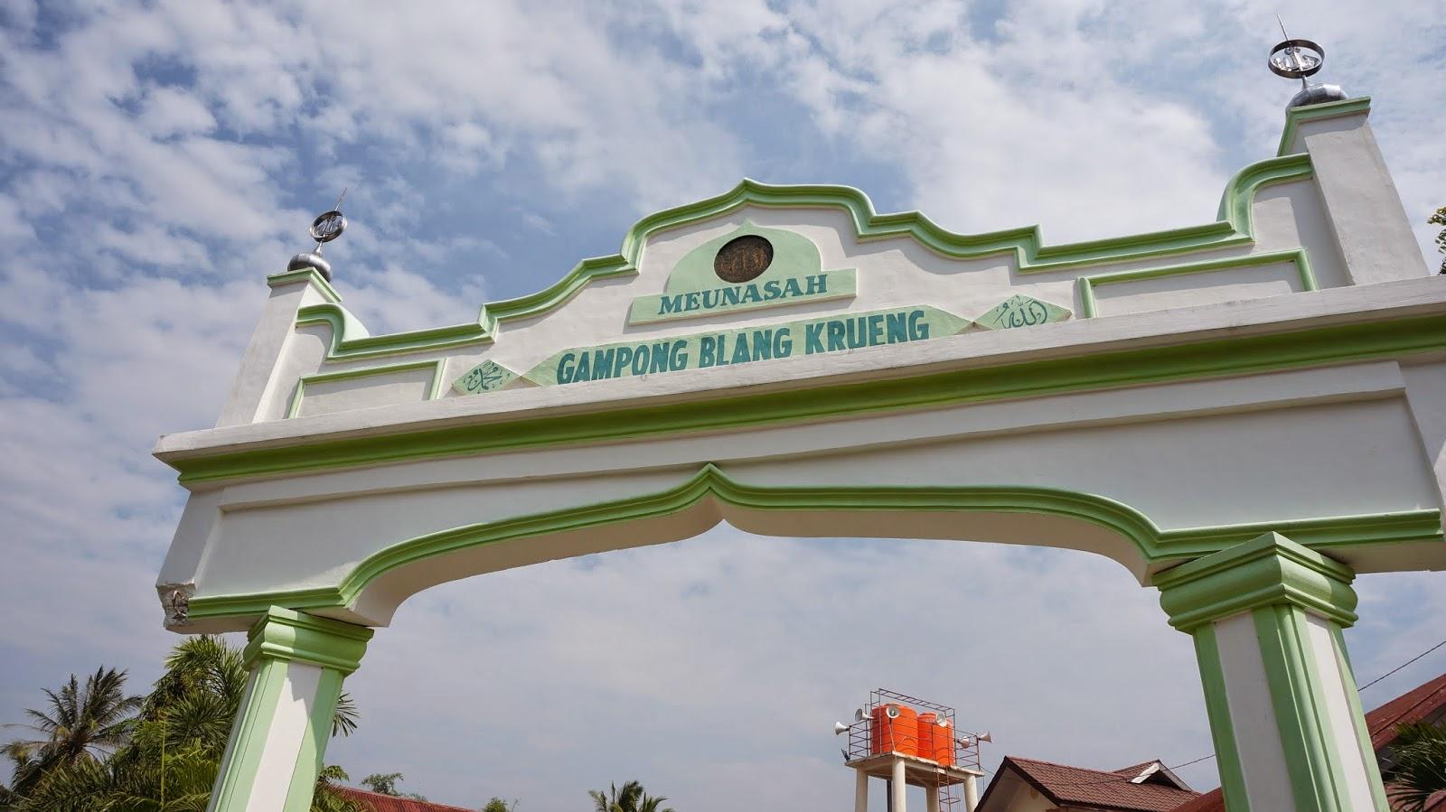 Gerbang Meunasah Gampong Blang Krueng Baitussalam