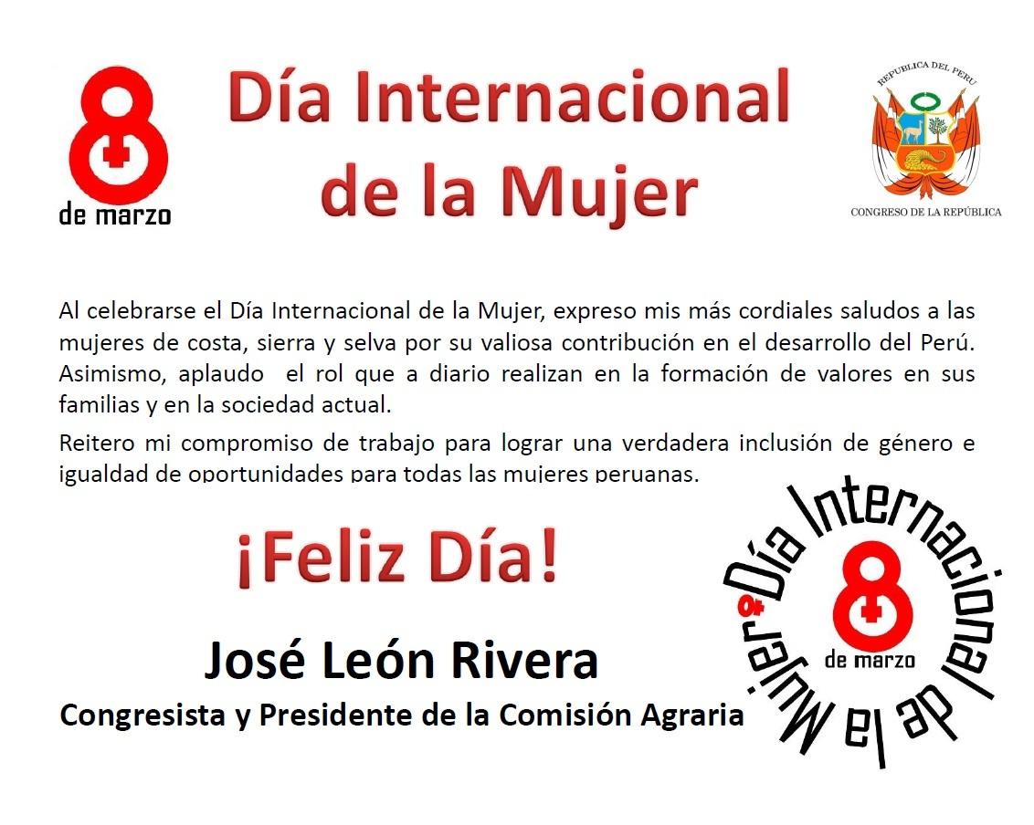 Jose Leon: Congresista José León saluda a la mujer peruana ...