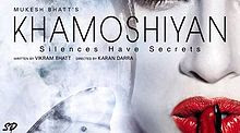 Khamoshiyan(2015) Hindi Movie HD