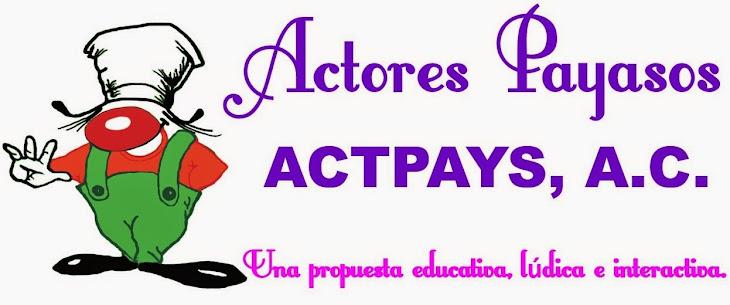 Actores Payasos, ACTPAYS, A.C.