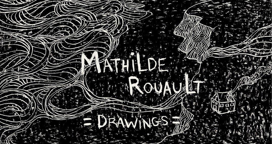 Mathilde Rouault - dessins