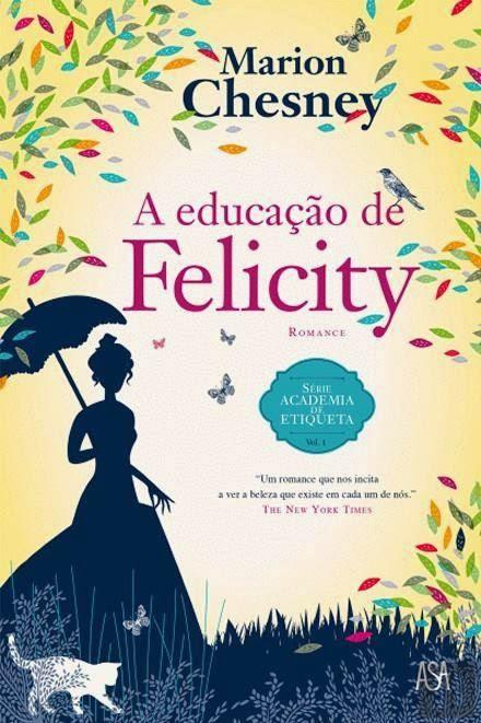 http://www.leyaonline.com/pt/livros/romance/a-educacao-de-felicity/