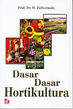 toko buku rahma: buku DASAR-DASAR HORTIKULTURA, pengarang zulkarnain, penerbit bumi aksara