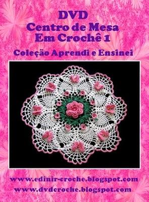 dvd coleção toalhas e caminhos de mesa aprender croche edinir-croche loja curso frete gratis