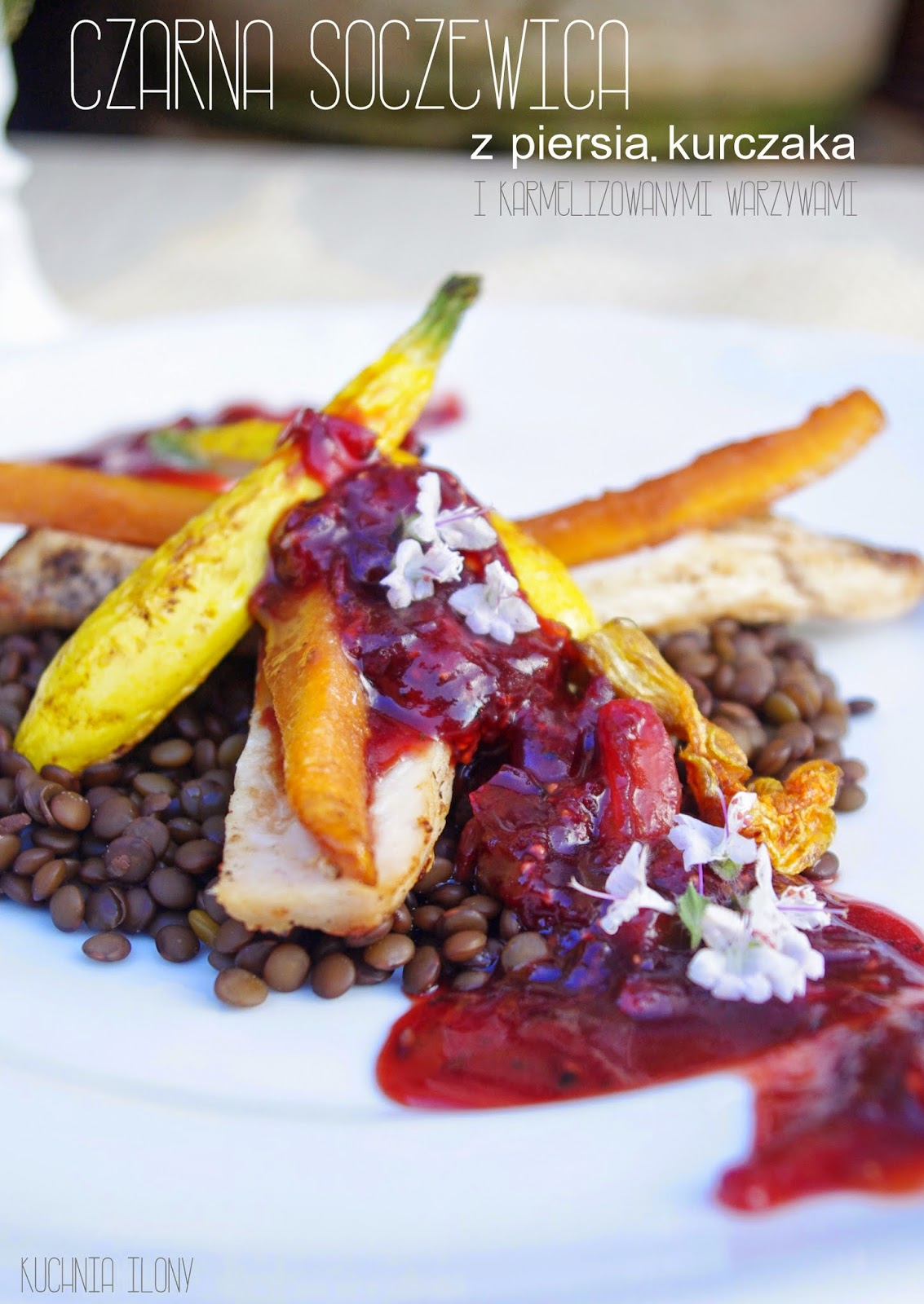 czarna soczewica, obiad, karmelizowane warzywa, soczewica, jadalne kwiaty
