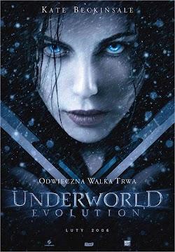 Thế Giới Ngầm 2: Tiến Hóa - Underworld: Evolution (2006) Poster