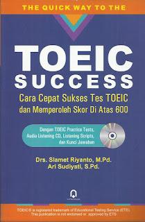 TOEIC Success Cara Cepat Sukses Tes TOEIC Dan Memperoleh Skor Ai Atas 600