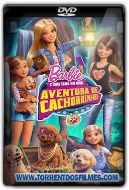 Novo Desenho Da Barbie e Suas Irmãs em Uma Aventura de Cachorrinhos 2015 Torrent Dublado DVDRip Download Por Torrent AVI