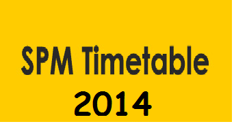 SPM Timetable 2014