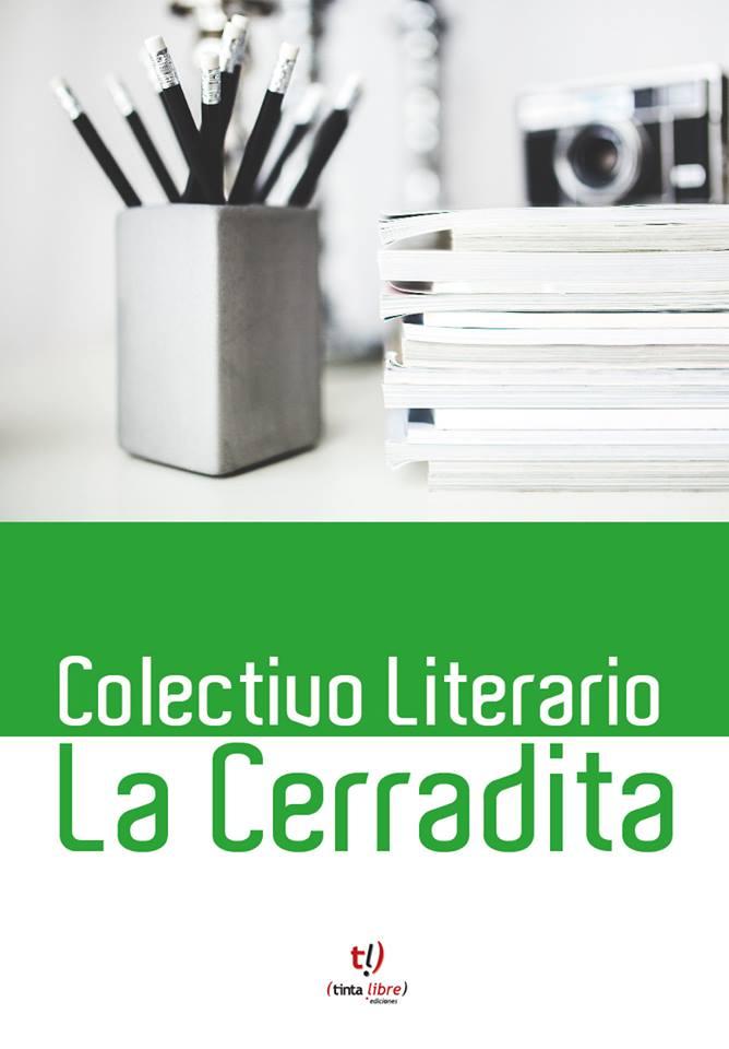 COLECTIVO LITERARIO LA CERRADITA