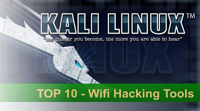 Top 10 WiFi Hacking Tools Used by Hackers 2016