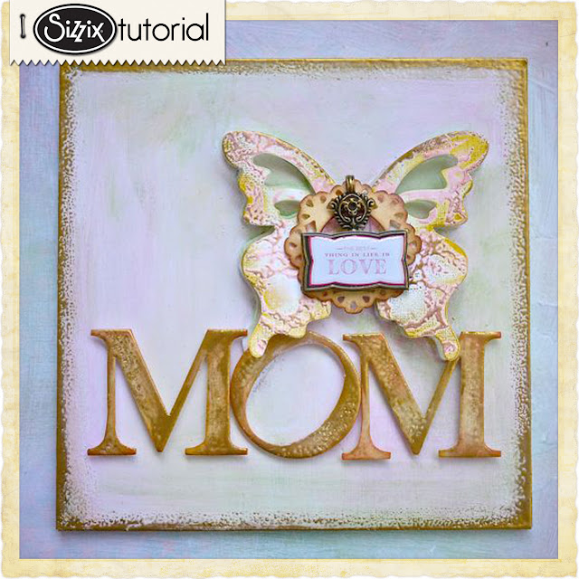 Sizzix Die Cutting Tutorial: A Gift for Mom by Aida Haron