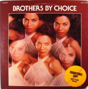 Brothers By Choice – Brothers By Choice (Soul)