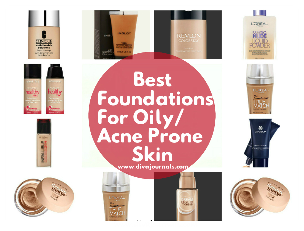 Best Foundations for Oily/Acne Prone Skin - Diva Journals