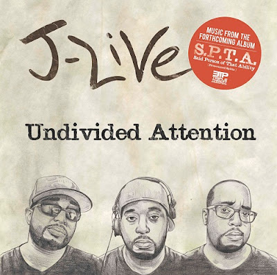 J-Live – Undivided Attention EP (Music From The Forthcoming Album S.P.T.A.) (CD) (2010) (FLAC + 320 kbps)